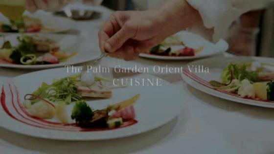 感謝の気持ちを一皿一皿に込めて・・・オープンキッチンから出来たてをお届け The Palm Garden Orient Villa(ザ・パームガーデンオリエントヴィラ)